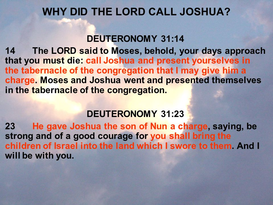 WHY DID THE LORD CALL JOSHUA