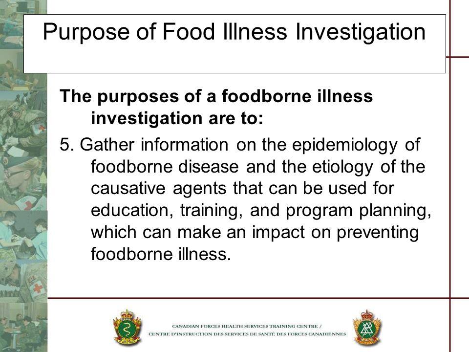 Purpose of Food Illness Investigation