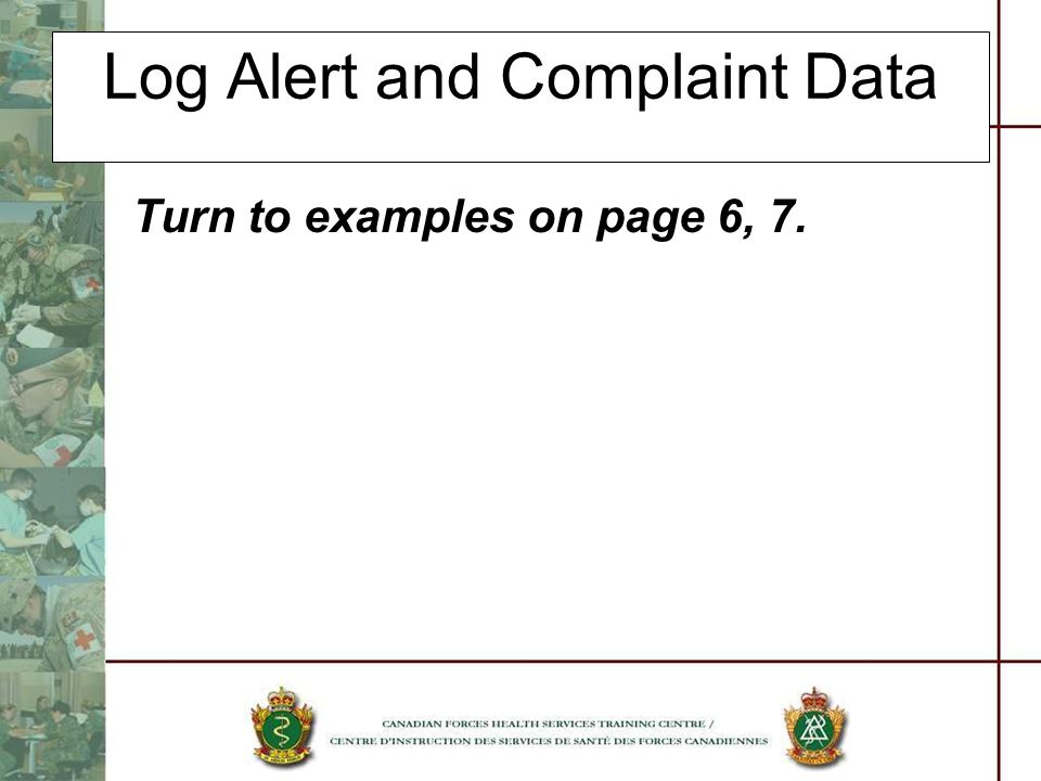 Log Alert and Complaint Data