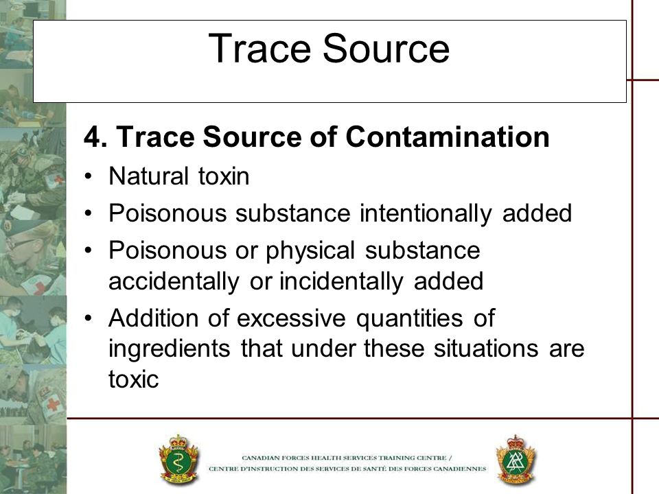 Trace Source 4. Trace Source of Contamination Natural toxin