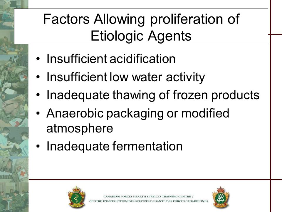 Factors Allowing proliferation of Etiologic Agents