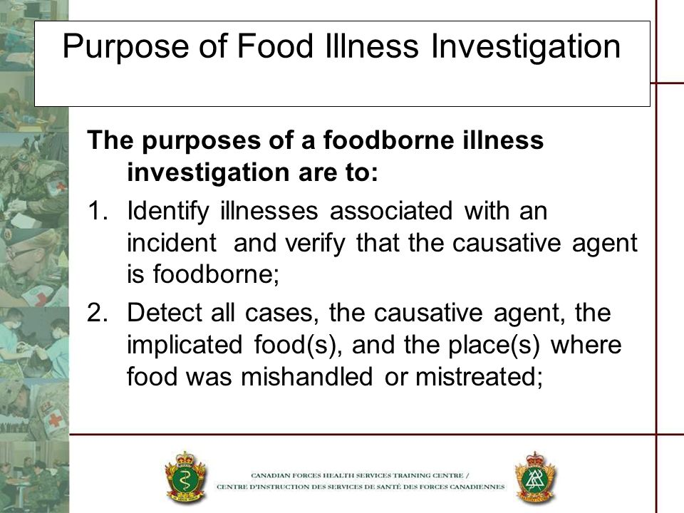 Purpose of Food Illness Investigation