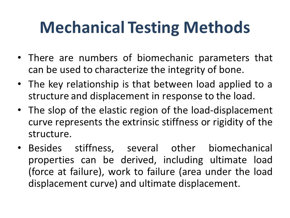 Mechanical Testing Methods