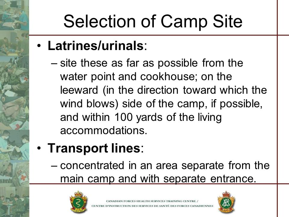 Selection of Camp Site Latrines/urinals: Transport lines: