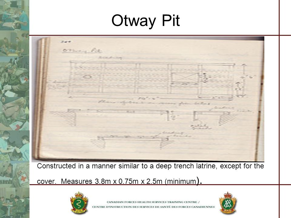Otway Pit After contents are emptied buckets must be thoroughly cleaned.