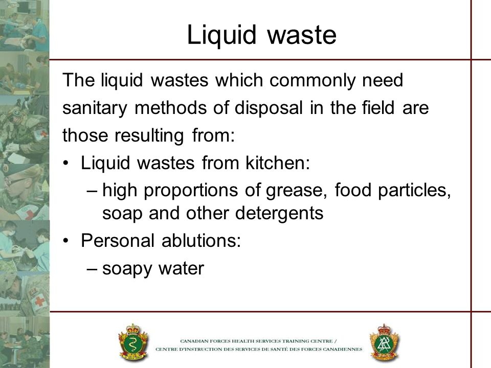 Liquid waste The liquid wastes which commonly need