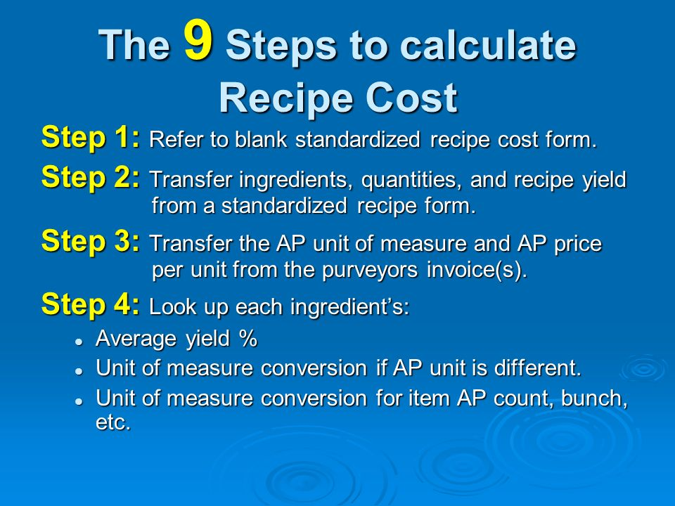 The 9 Steps to calculate Recipe Cost