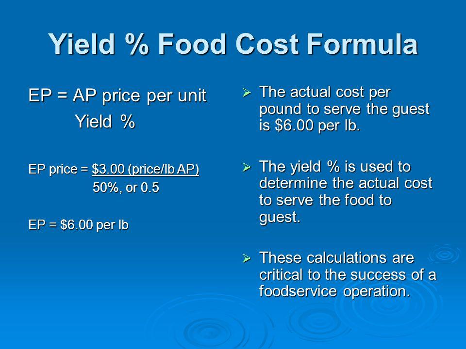 Yield % Food Cost Formula