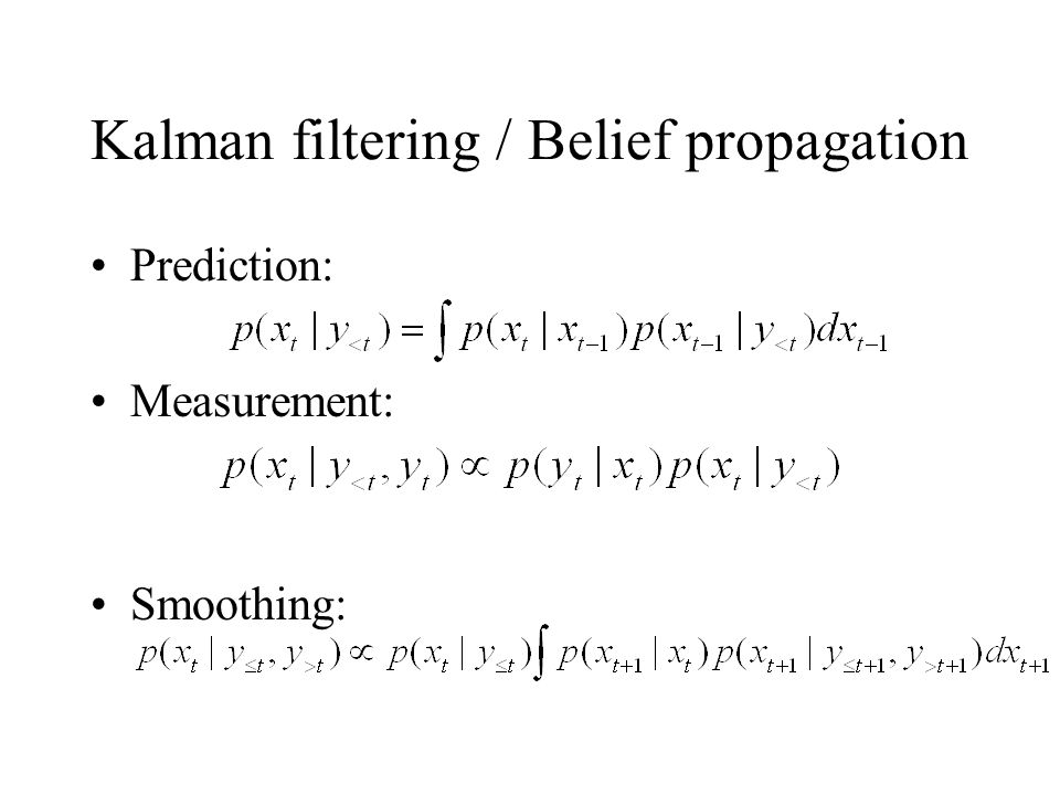 Kalman filtering / Belief propagation