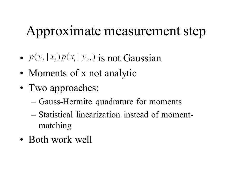 Approximate measurement step