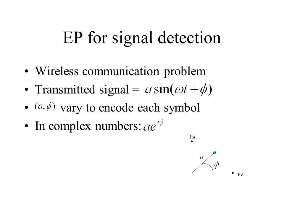 EP for signal detection