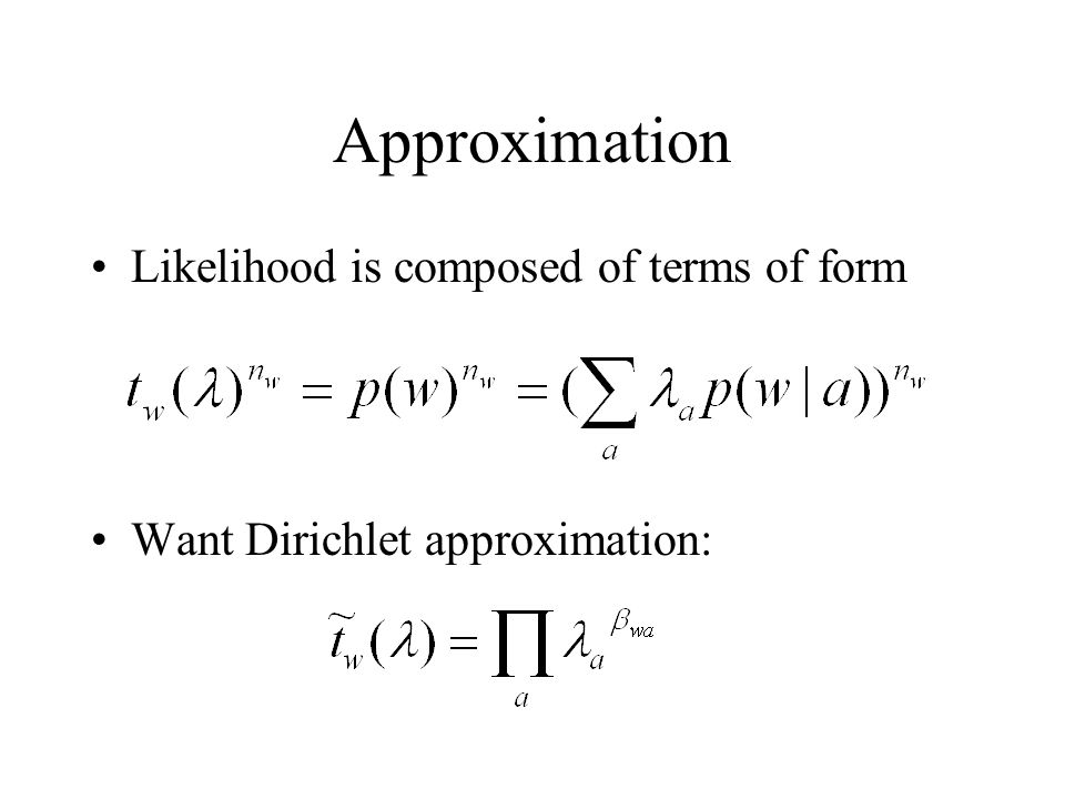 Approximation Likelihood is composed of terms of form