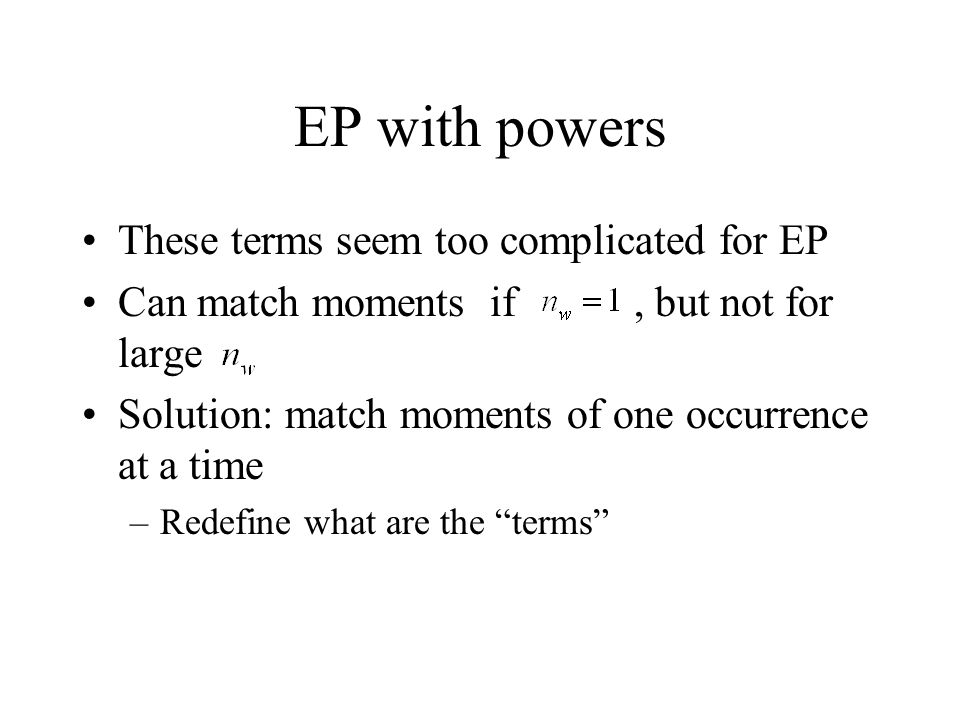 EP with powers These terms seem too complicated for EP