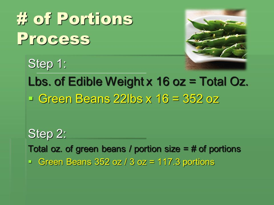 # of Portions Process Step 1: