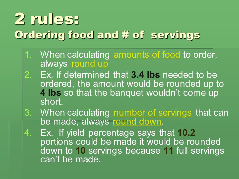 2 rules: Ordering food and # of servings