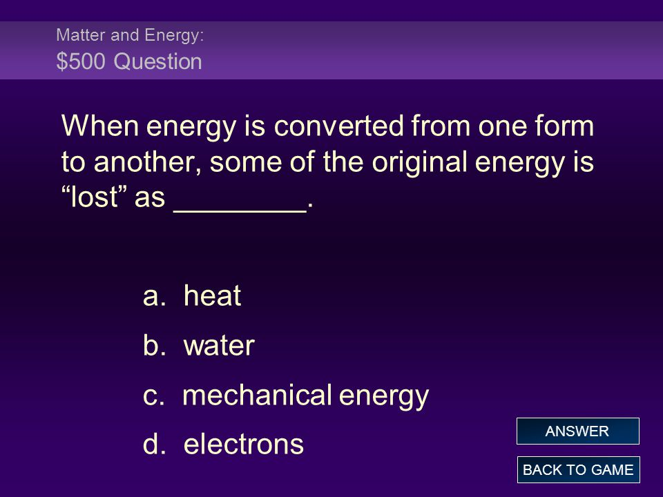 Matter and Energy: $500 Question