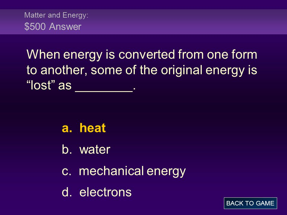 Matter and Energy: $500 Answer