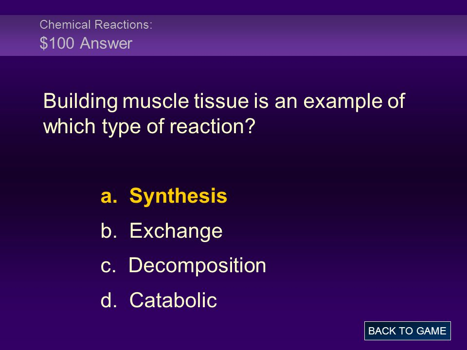 Chemical Reactions: $100 Answer