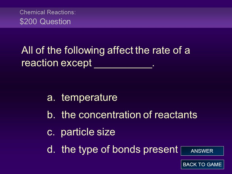 Chemical Reactions: $200 Question
