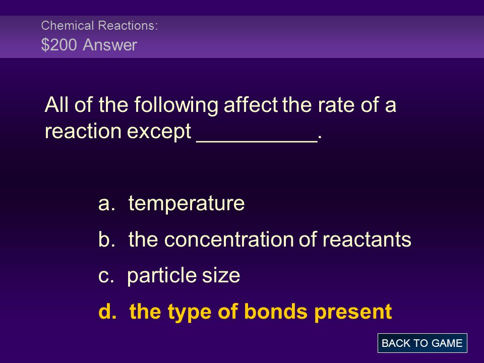 Chemical Reactions: $200 Answer