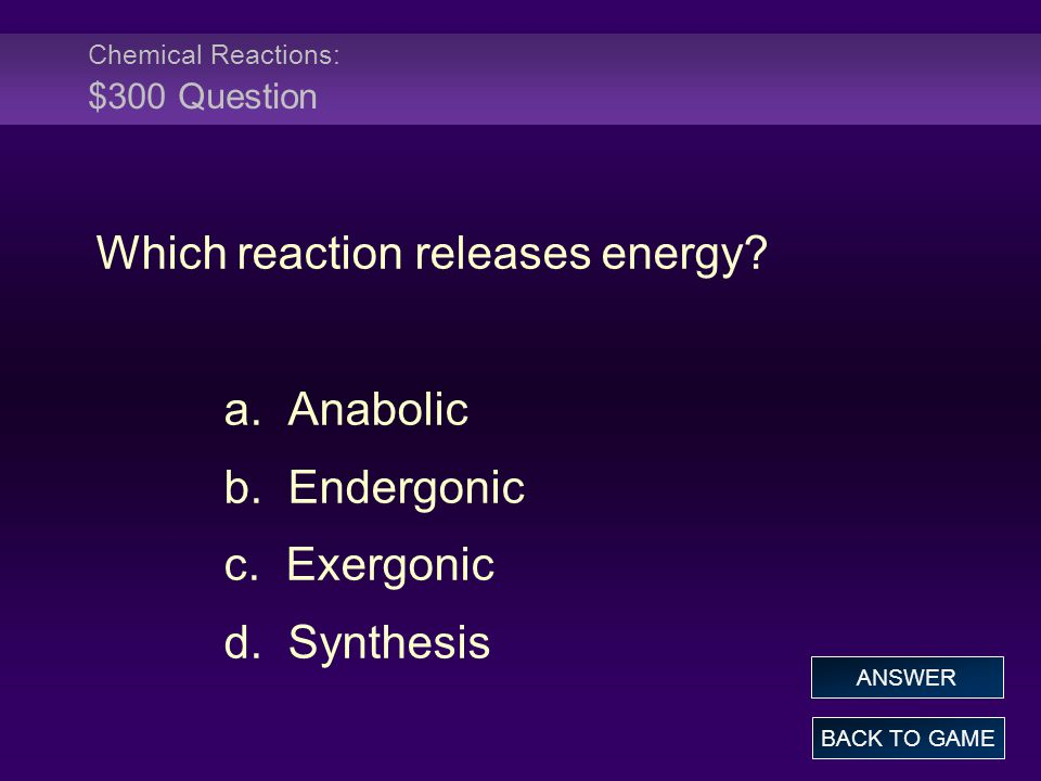 Chemical Reactions: $300 Question