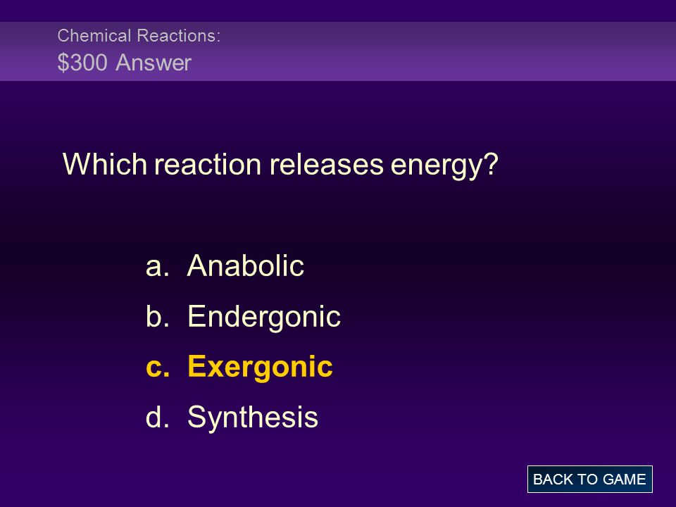 Chemical Reactions: $300 Answer