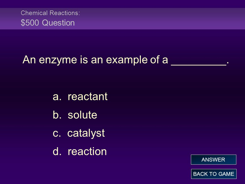 Chemical Reactions: $500 Question