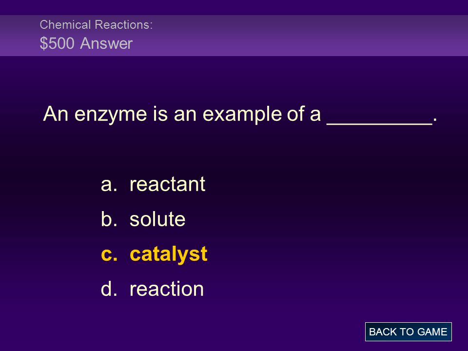 Chemical Reactions: $500 Answer