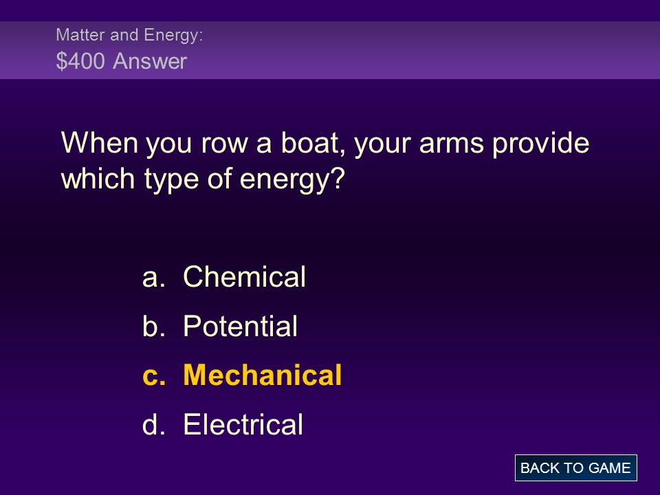 Matter and Energy: $400 Answer