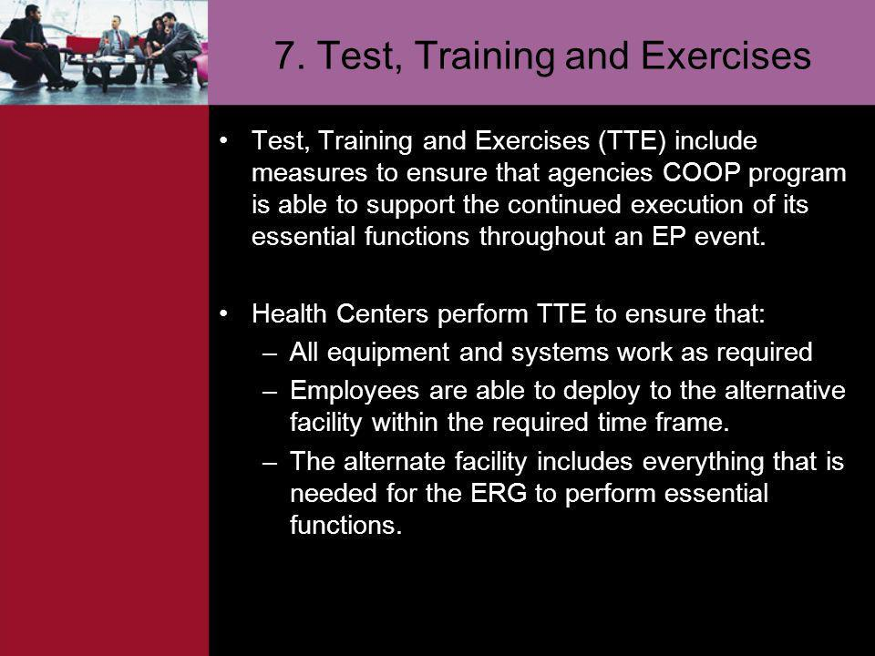 7. Test, Training and Exercises