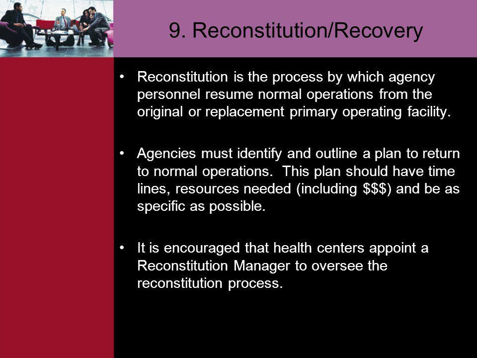 9. Reconstitution/Recovery