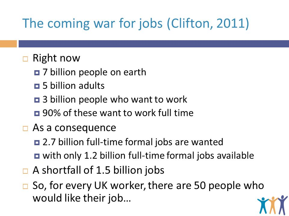 The coming war for jobs (Clifton, 2011)