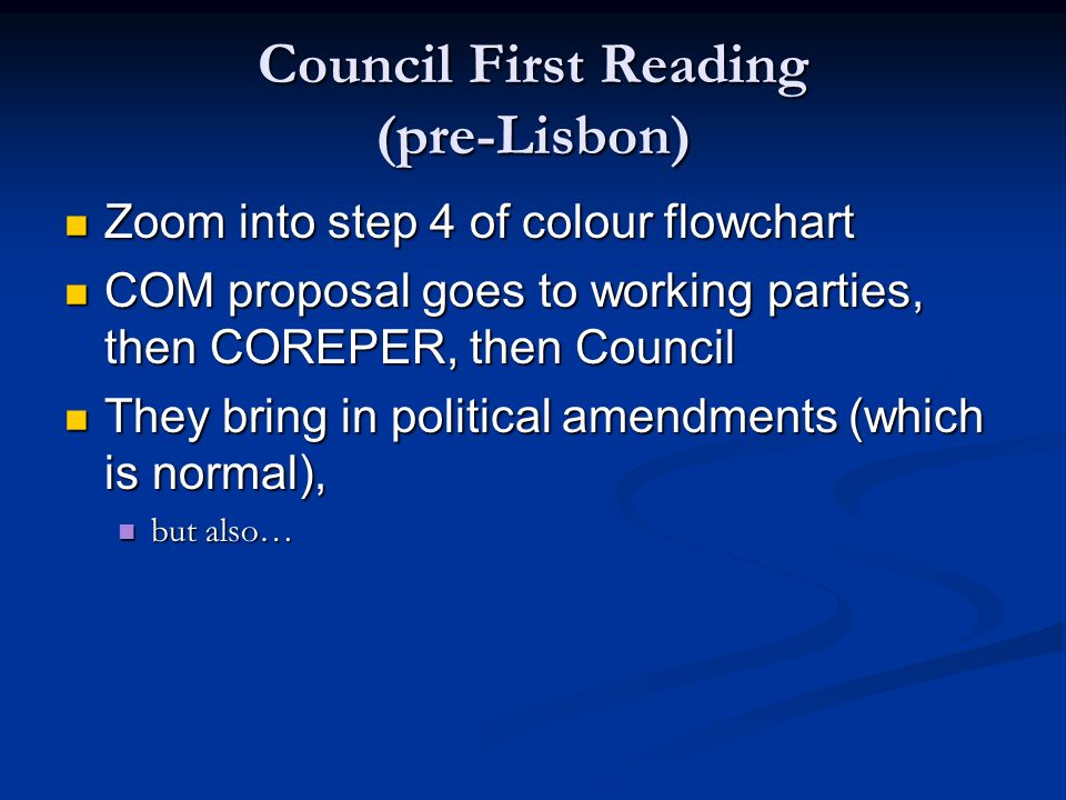 Council First Reading (pre-Lisbon)