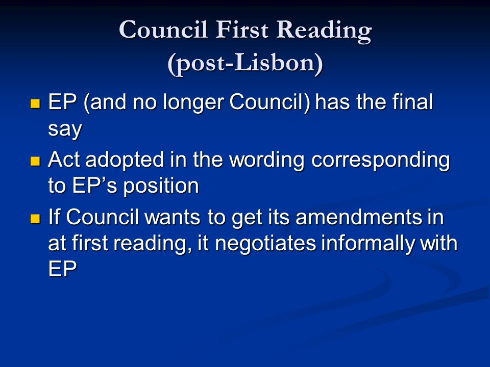 Council First Reading (post-Lisbon)