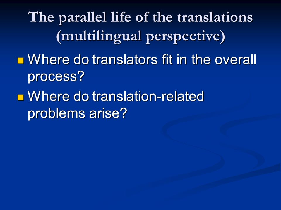 The parallel life of the translations (multilingual perspective)