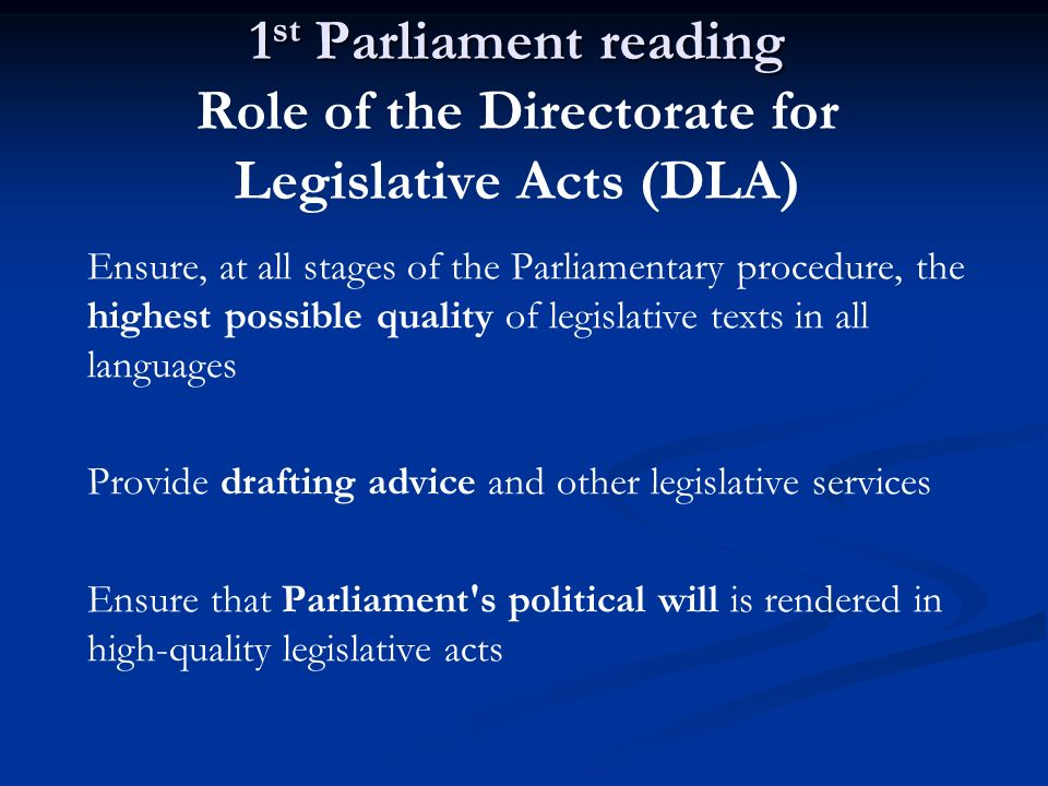 1st Parliament reading Role of the Directorate for Legislative Acts (DLA)