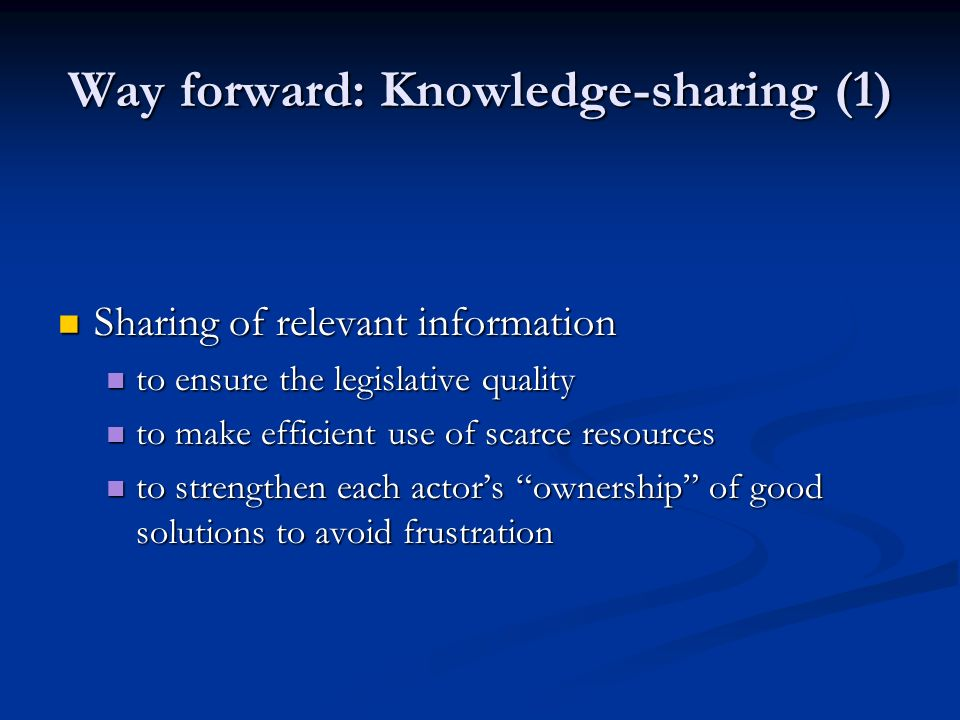 Way forward: Knowledge-sharing (1)