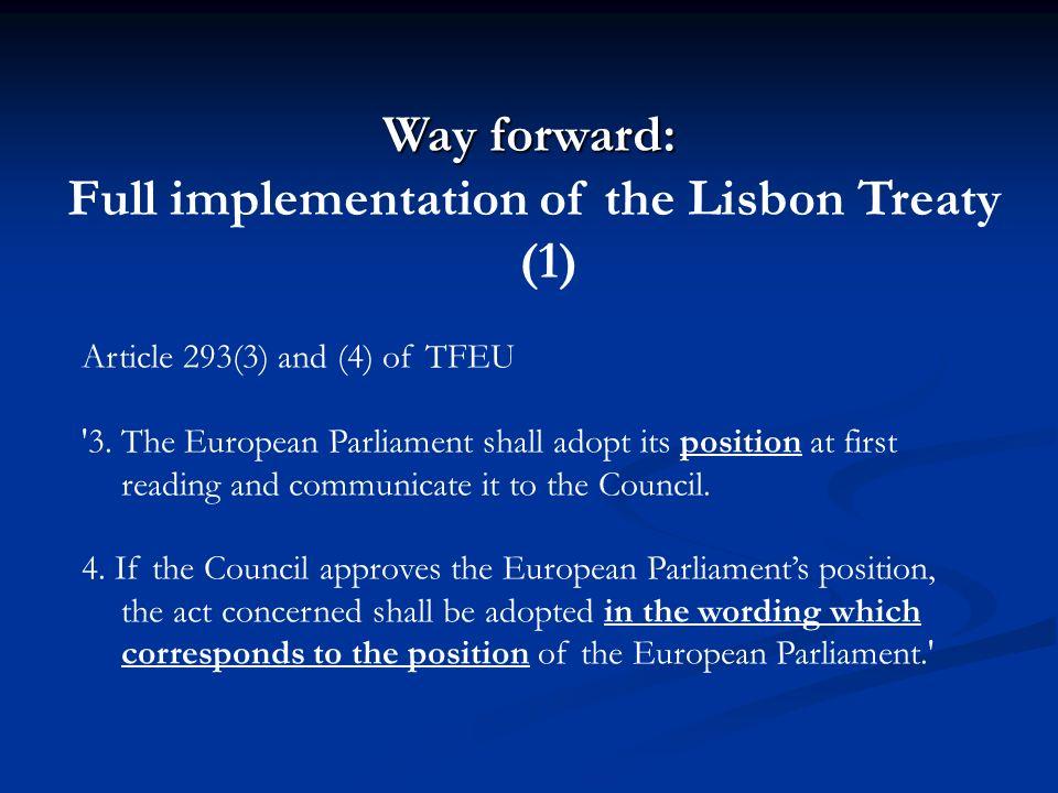 Full implementation of the Lisbon Treaty (1)