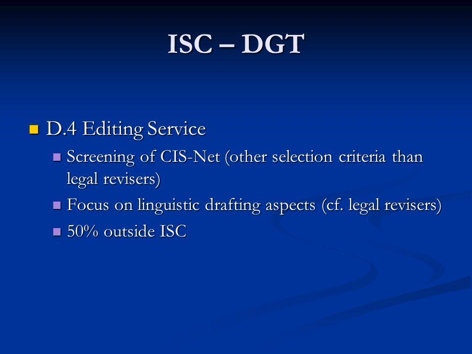 ISC – DGT D.4 Editing Service