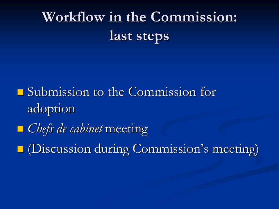 Workflow in the Commission: last steps