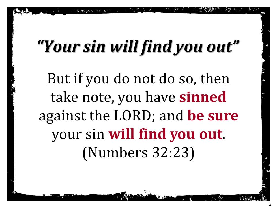 Your sin will find you out
