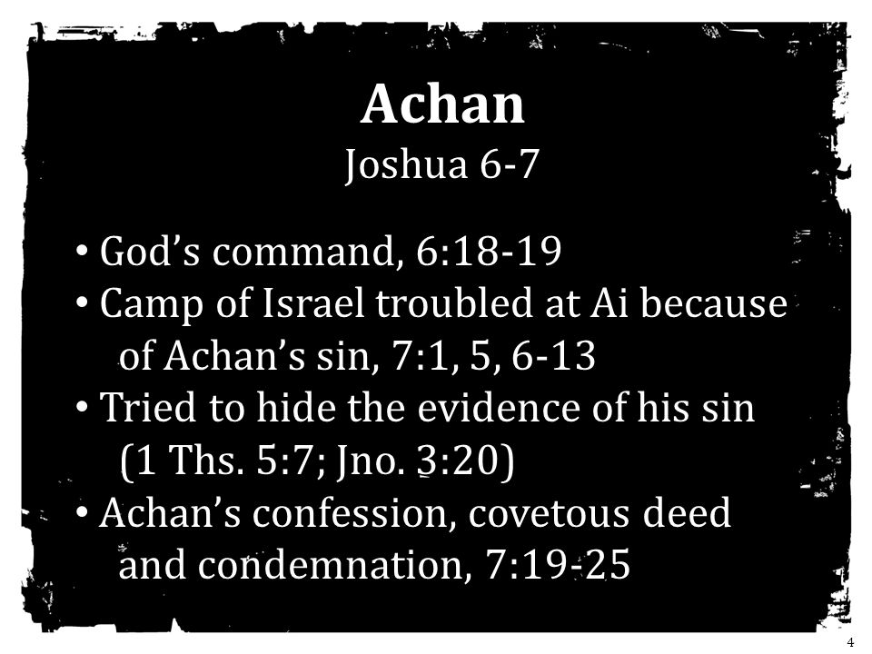 Achan Joshua 6-7 God's command, 6:18-19