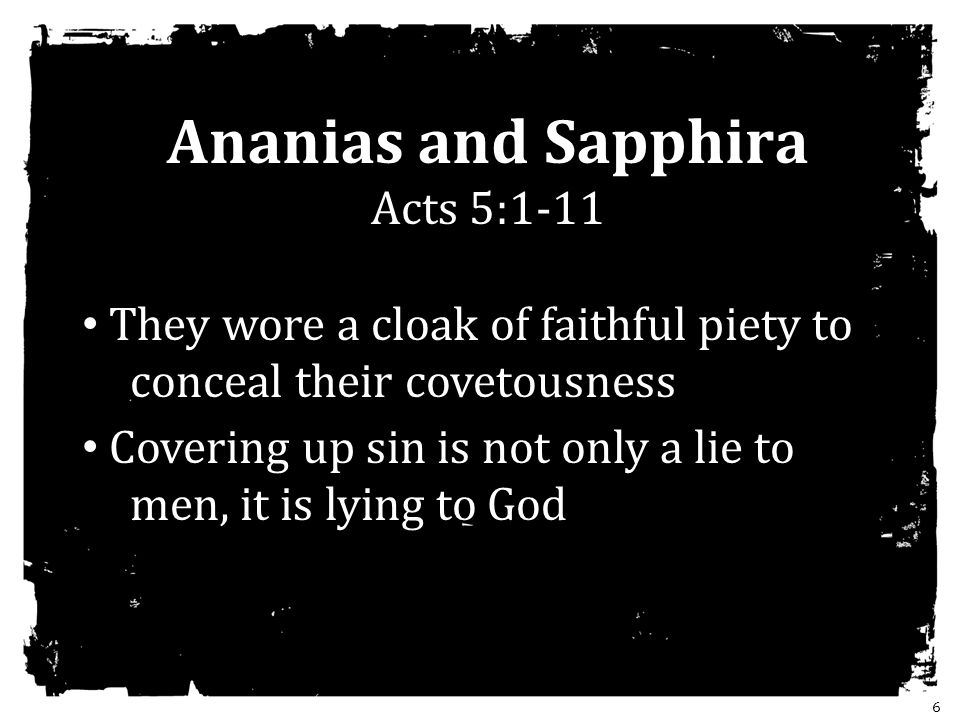 Ananias and Sapphira Acts 5:1-11