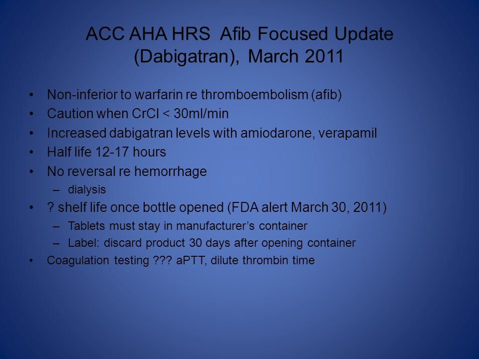 ACC AHA HRS Afib Focused Update (Dabigatran), March 2011