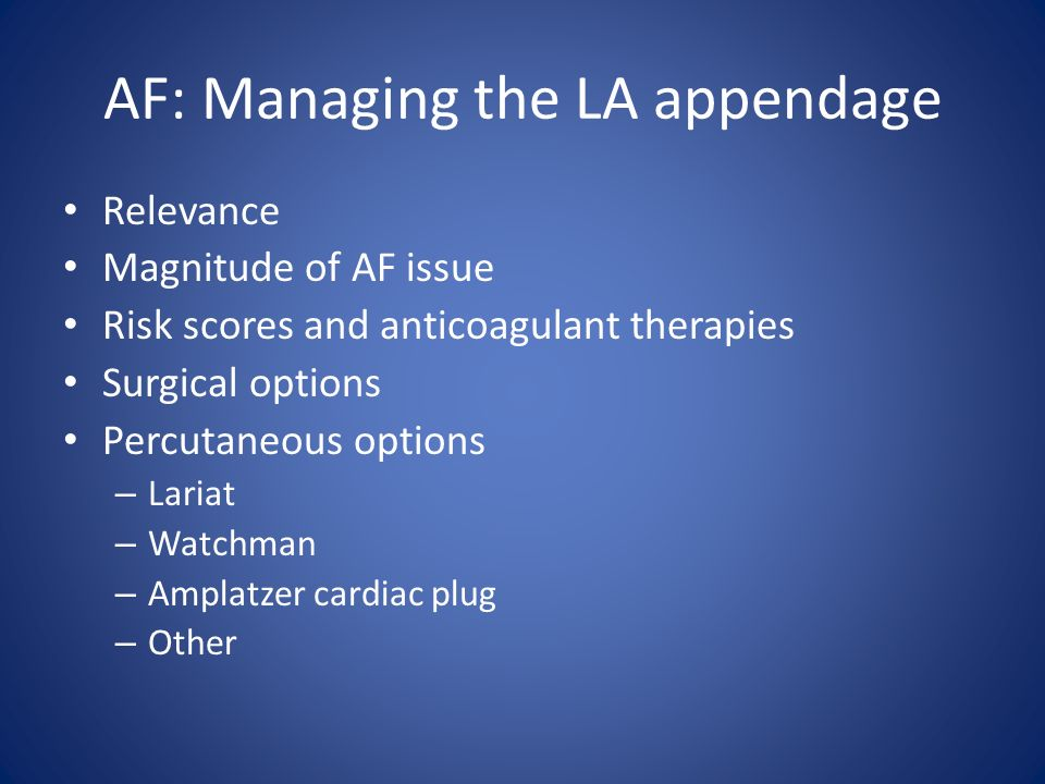 AF: Managing the LA appendage