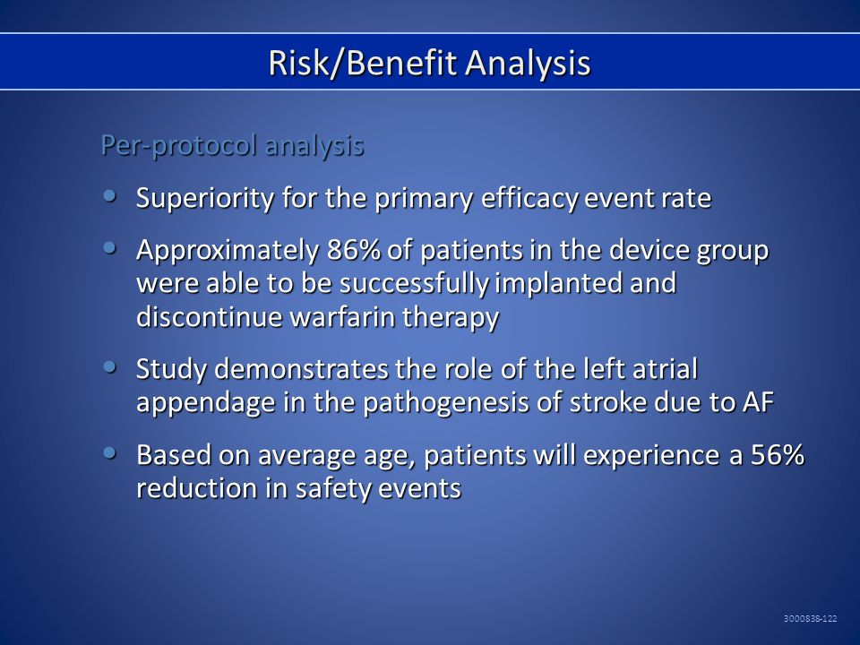 Risk / Benefit Analysis