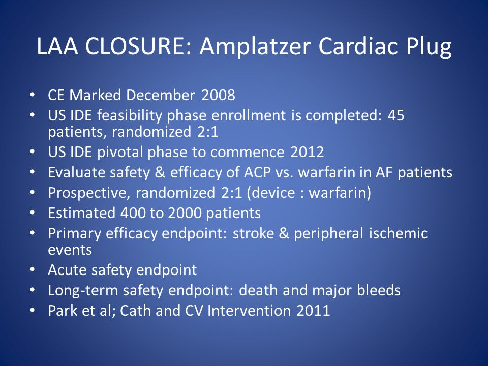 LAA CLOSURE: Amplatzer Cardiac Plug