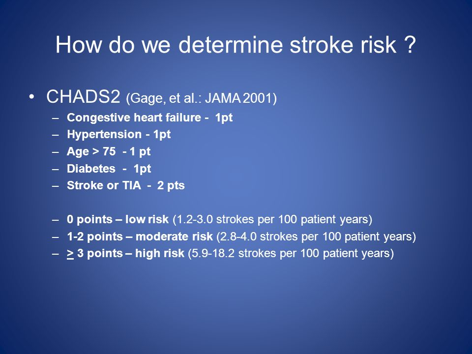 How do we determine stroke risk