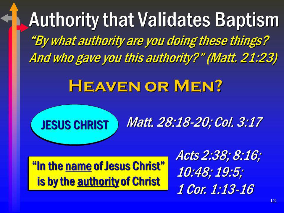 In the name of Jesus Christ is by the authority of Christ