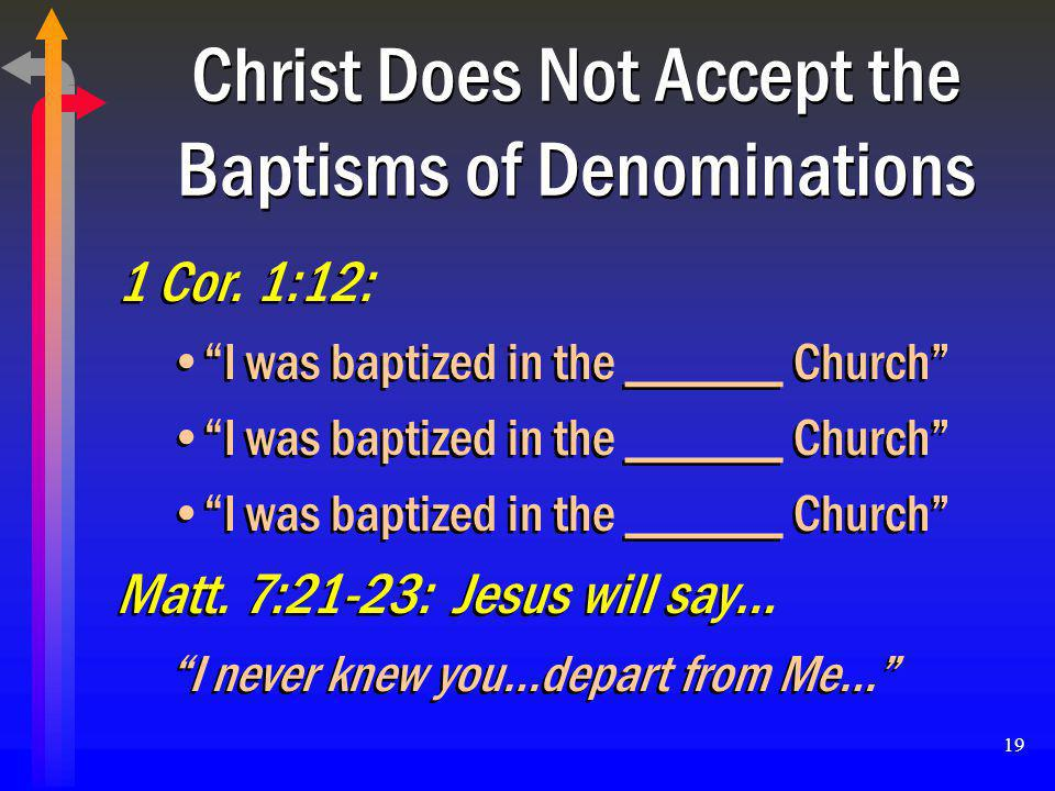 Christ Does Not Accept the Baptisms of Denominations